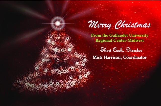 Merry Christmas from the Gallaudet University Regional Center-Midwest!